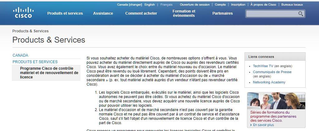 Sur le site web de la société CISCO c'est bien écrit que le matériel CISCO peut être revendu librement en contradiction de ce que semble dire la Cour d'appel dans son arrêt du 13 mai 2016